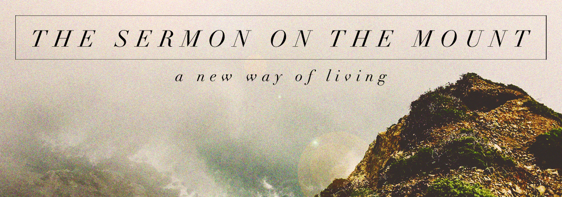 Sermon on the Mount | a new way of living